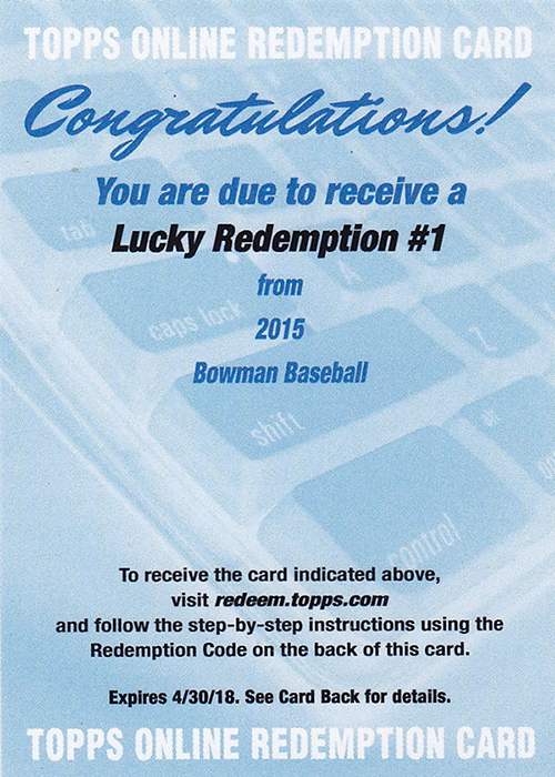2015 Bowman Lucky Redemption
