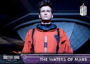 2016 Topps Doctor Who Timeless Base The Waters of Mars