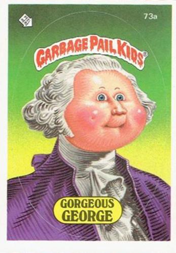 1985 Garbage Pail Kids Series 1 73a Gorgeous George