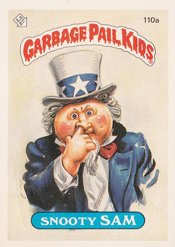 1986 Garbage Pail Kids 110a Snooty Sam