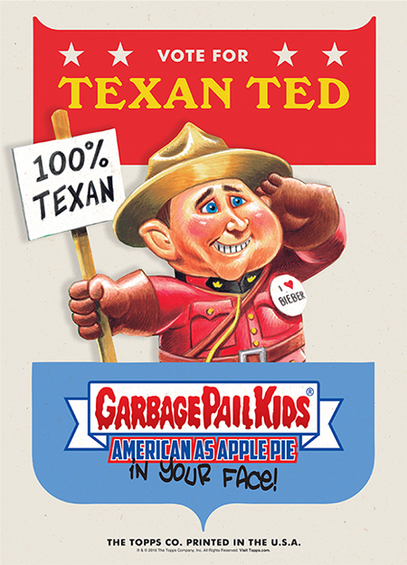 2016 Topps Garbage Pail Kids Candidate Posters Texan Ted