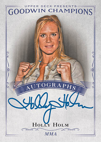 2016 Upper Deck Goodwin Champions Holly Holm Autograph