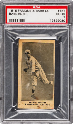 1916 Famous and Barr Co Babe Ruth PSA 2