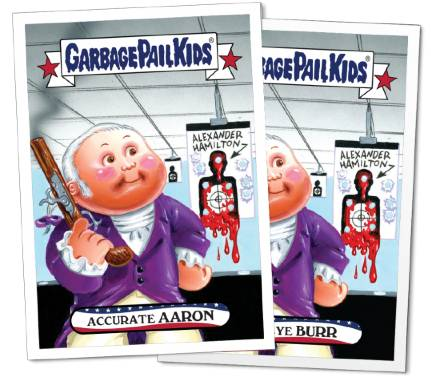 2016 Topps Garbage Pail Kids Founding Fathers Fourth of July 1 Aaron Burr