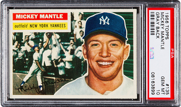 1956 Topps Mickey Mantle Gray Back PSA 10 600