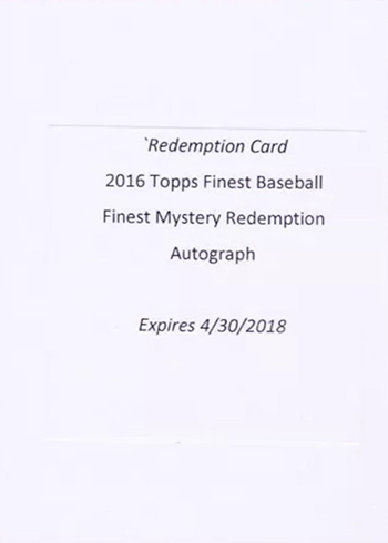 2016 Topps Finest Mystery Redemption