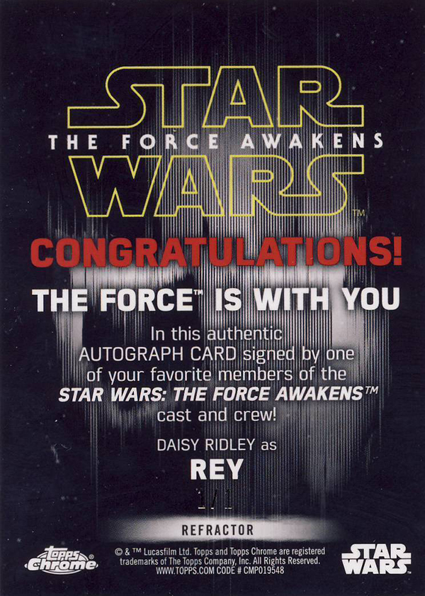 2016 Topps Star Wars The Force Awakens Chrome Daisy Ridley Superfractor Autograph Reverse