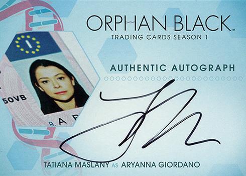 2016 Cryptozoic Orphan Black Season 1 Autographs Tatiana Maslany as Aryanna Giordano