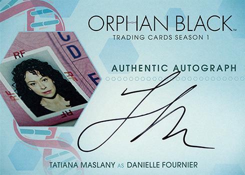 2016 Cryptozoic Orphan Black Season 1 Autographs Tatiana Maslany as Danielle Fournier