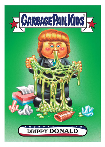 2016 Topps Garbage Pail Kids Dis-grace to the White House 2 Drippy Donald