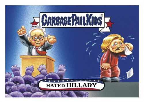 2016 Topps Garbage Pail Kids Dis-grace to the White House 7 Hated Hillary
