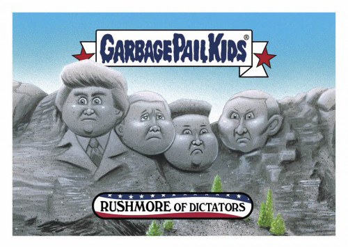 2016 Topps Garbage Pail Kids Dis-grace to the White House 14 Rushmore of Dictators