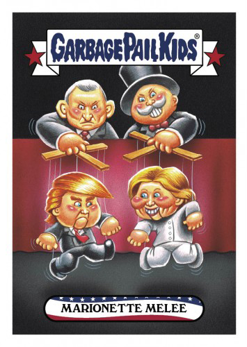 2016 Topps Garbage Pail Kids Dis-grace to the White House 24 Marionette Melee