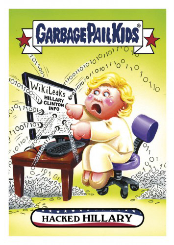 2016 Topps Garbage Pail Kids Dis-grace to the White House 26 Hacked Hillary