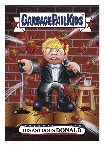2016 Topps Garbage Pail Kids Dis-grace to the White House 30 Disastrous Donald