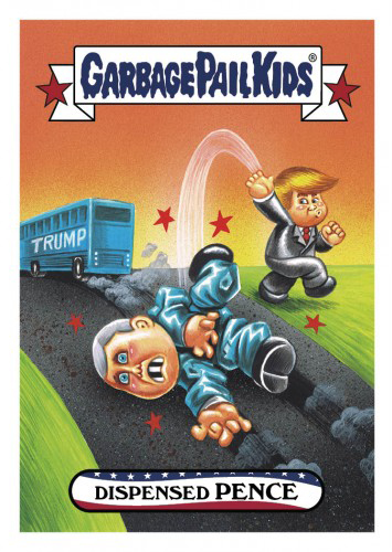 2016 Topps Garbage Pail Kids Dis-grace to the White House 35 Dispensed Pence