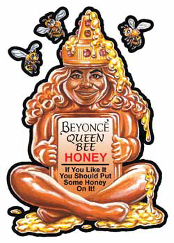 2017 Topps Wacky Packages 50th Anniversary Base Beyonce Queen Bee Honey