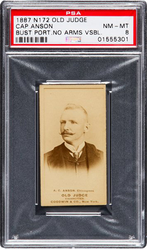 1887 N172 Old Judge Cap Anson Street Clothes PSA 8 Heritage Nov-2016