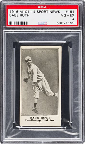 1916 M-101-4 Sporting News Babe Ruth PSA 4 Heritage Nov-2016