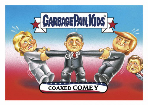 2016 Topps Garbage Pail Kids Dis-grace to the White House 36 Coaxed Comey