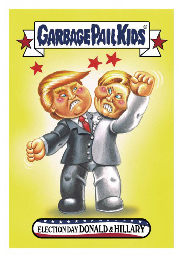 2016 Topps Garbage Pail Kids Dis-grace to the White House 58 Election Day Donald and Hillary