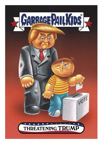 2016 Topps Garbage Pail Kids Dis-grace to the White House 60 Threating Trump