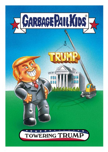 2016 Topps Garbage Pail Kids Dis-grace to the White House 64 Towering Trump