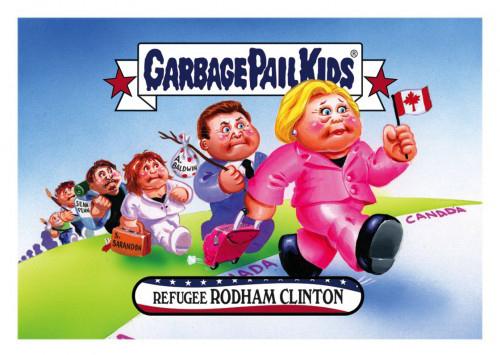 2016 Topps Garbage Pail Kids Dis-grace to the White House 65 Refugee Rodham Clinton