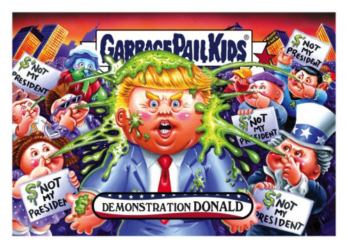 2016 Topps Garbage Pail Kids Dis-grace to the White House 70 Demonstration Donald