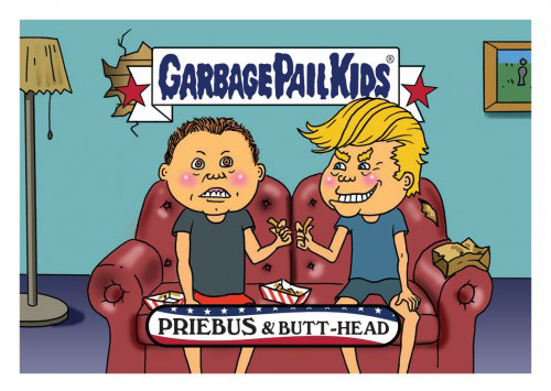 2016 Topps Garbage Pail Kids Dis-grace to the White House 74 Priebus and Butt-Head