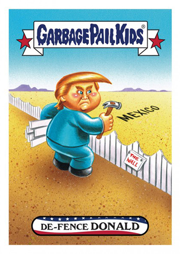 2016 Topps Garbage Pail Kids Dis-grace to the White House 75 De-Fence Donald