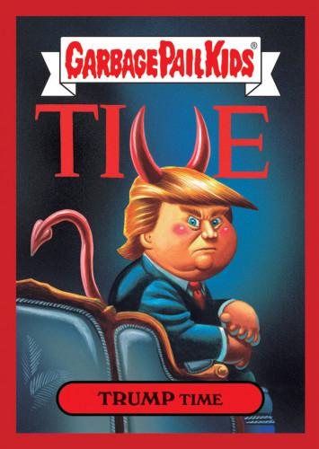 2016 Topps Garbage Pail Kids Dis-grace to the White House 102 Trump Time
