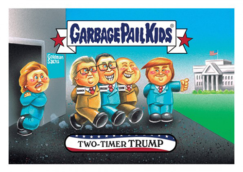 2016 Topps Garbage Pail Kids Dis-grace to the White House 112 Two Timer Trump