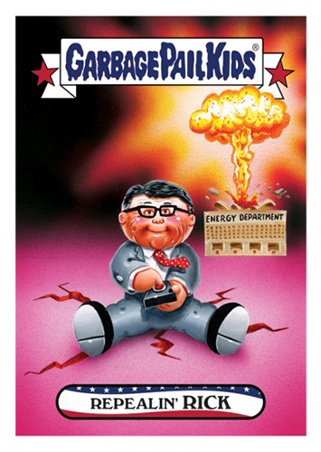 2016 Topps Garbage Pail Kids Dis-grace to the White House 115 Repealin Rick