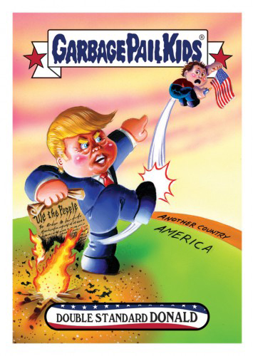 2016 Topps Garbage Pail Kids Dis-grace to the White House 92 Double Standard Donald
