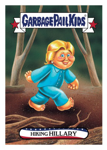 2016 Topps Garbage Pail Kids Dis-grace to the White House 97 Hiking Hillary