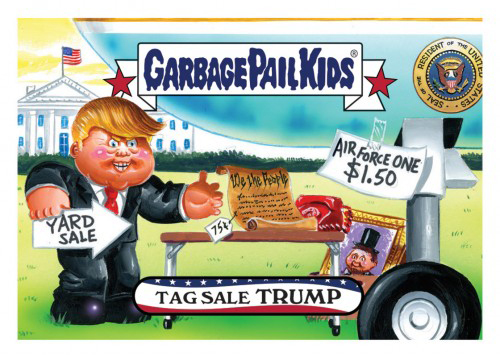 2016 Topps Garbage Pail Kids Dis-grace to the White House 99 Tag Sale Trump