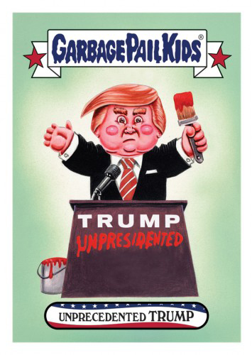 2016 Topps Garbage Pail Kids Dis-grace to the White House 121 Unprecendented Trump