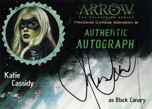 2017 Cryptozoic Arrow Season 3 Katie Cassidy Autograph Black Canary