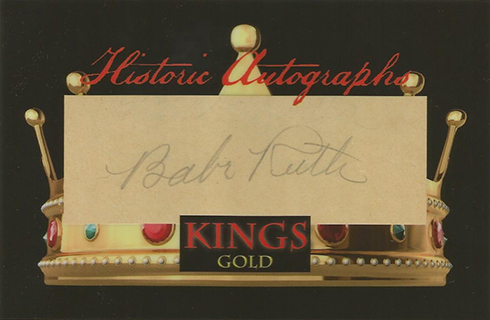 2017 Historic Autographs Kings Baseball Babe Ruth