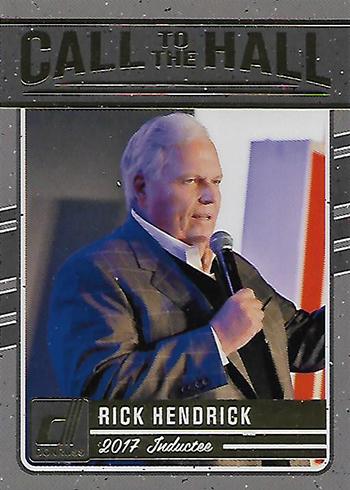 2017 Donruss Racing Call to the Hall Rick Hendrick