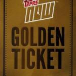 2017 Topps Now Golden Ticket