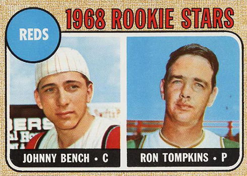 1968 Topps Johnny Bench Ron Tompkins