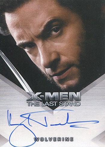 2006 X-Men Last Stand Autographs Hugh Jackman