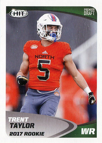 2017 SAGE Hit Premier Draft Low Series Football Base Trent Taylor