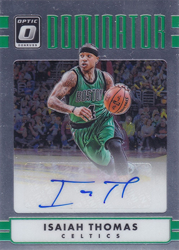 2016-17 Donruss Optic Basketball Dominators Signatures Isaiah Thomas