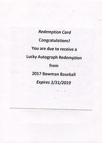 2017 Bowman Lucky Autograph Redemption