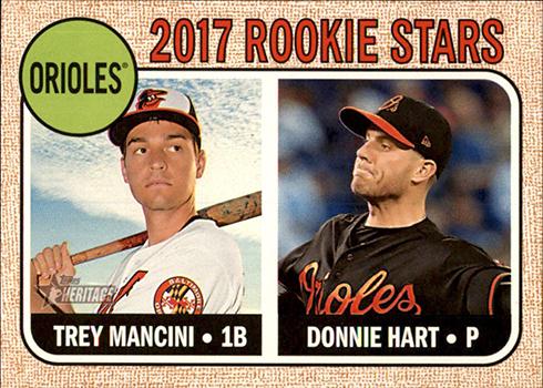 2017 Topps Heritage Trey Mancini Donnie Hart