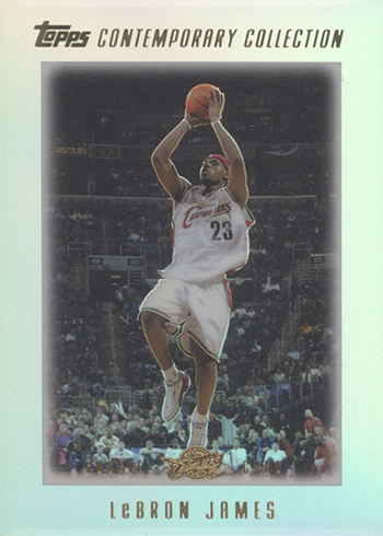 2003-04 Topps Contemporary Collection LeBron James RC