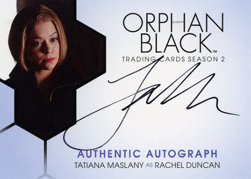 2017 Cryptozoic Orphan Black Season 2 Autographs Tatiana Maslany as Rachel Duncan